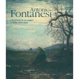 Antonio Fontanesi capolavori e cataloghi in vendita