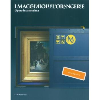 I Macchiaioli per l'Orangerie catalogo in vendita