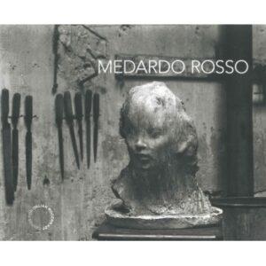 Medardo Rosso sculture e cataloghi in vendita
